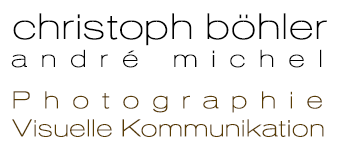 Christoph Böhler - Photographie • Visuelle Kommunikation
